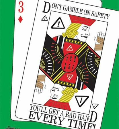 dont-gamble-on-safety-youll-get-a-bad-hand